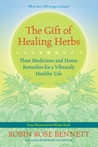 The Gift of Healing Herbs: Manual of Intentional Herbalism